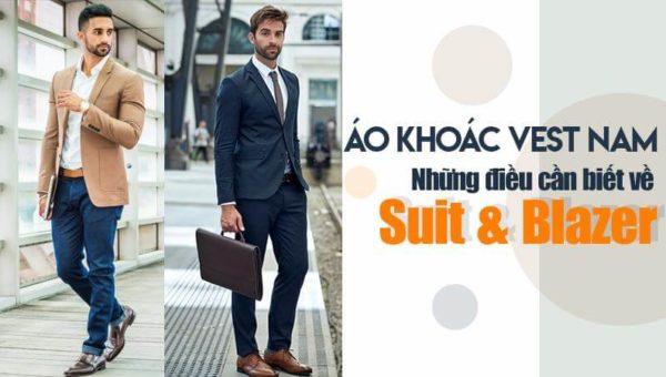 Áo khoác vest nam   Những điều cần biết về suit và blazer