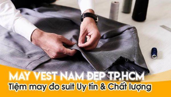 May vest nam đẹp TP HCM   Tiệm May Đo Suit Uy tín & Chất lượng