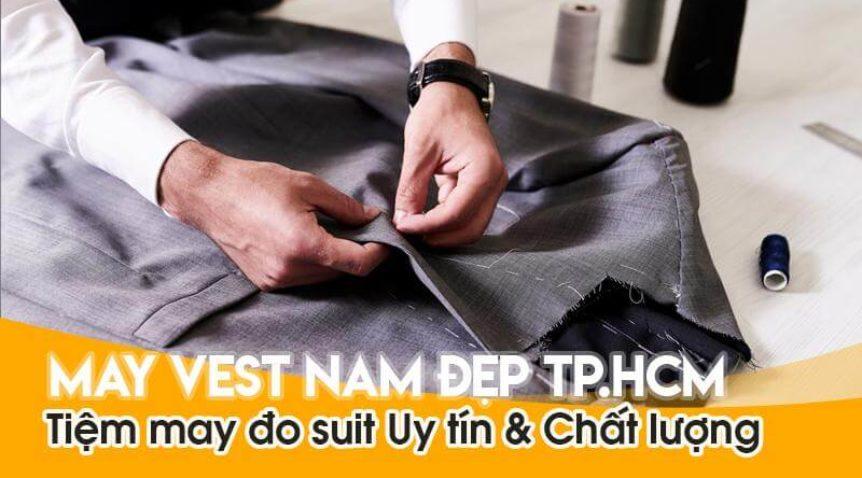 May vest nam đẹp TP HCM | Tiệm May Đo Suit Uy tín & Chất lượng
