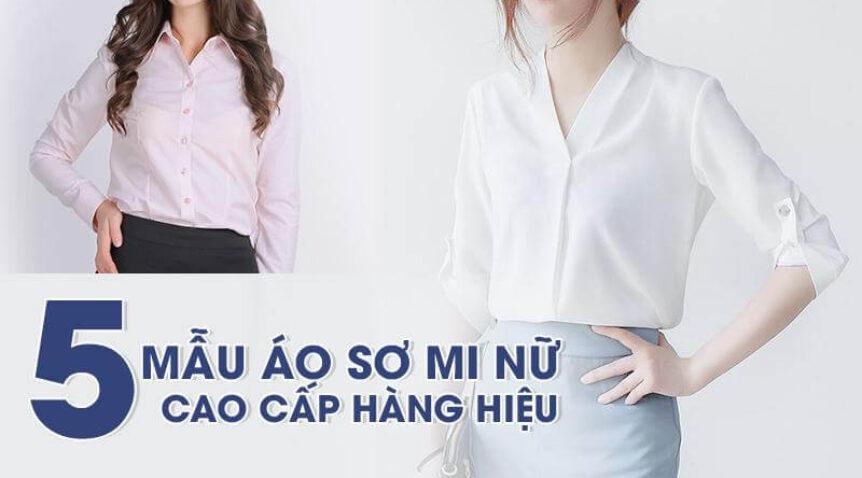 5+ mẫu áo sơ mi nữ cao cấp khiến giới mộ điệu phải trầm trồ